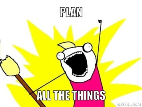 Meme, Plan all the things