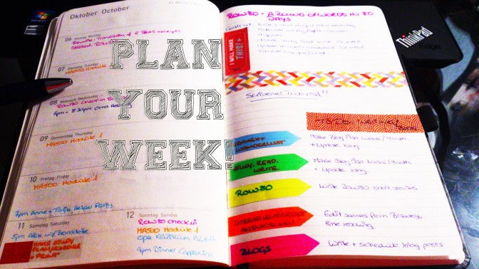 Plan Your Week, studyreadwrite.wordpress.com, Conny Kaufmann, week, organisation, agenda, study, work, planning,