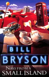 Bill Bryson, notes from a small island, uk, england, travel book, travel story
