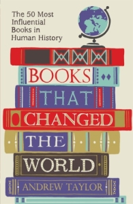 Books That changed The World by Andrew Taylor. Photo: Amazon