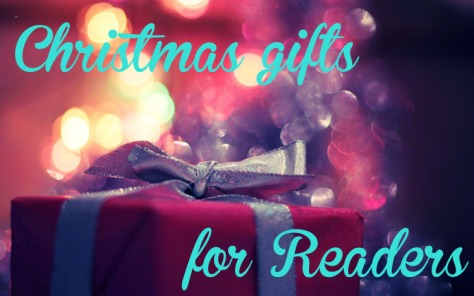 Christmas gift ideas for Readers, book-lovers, bibliophiles.