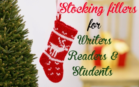 Christmas Stocking filler ideas for writers, readers and college students