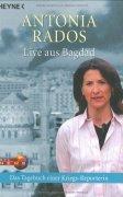 Live aus Bagdad - Antonia Rados
