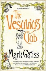 The Vesuvius Club - Mark Gatiss