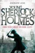 Young Sherlock Holmes - Andrew Lane