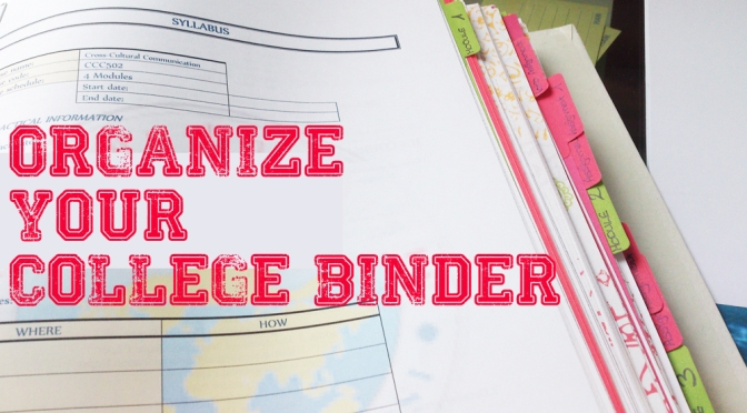How to organize your college binder