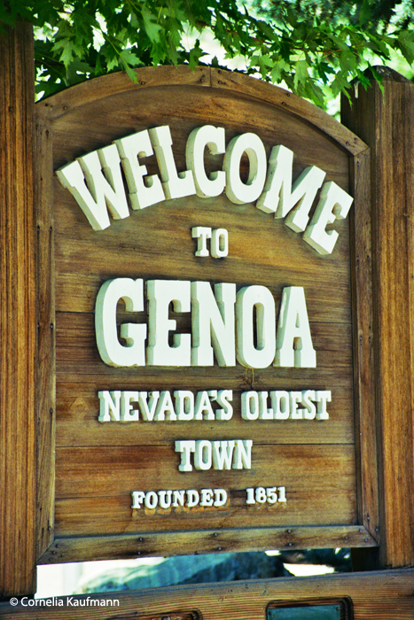 Entering Genoa, the oldest town in Nevada. When it was founded, Genoa was still part of teh Utah Territory. Copyright Cornelia Kaufmann