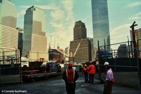 Construction for One World Trade Center in 2007. Copyright Cornelia Kaufmann
