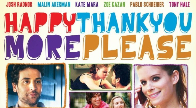 happythankyoumoreplease – An indie film with a difference