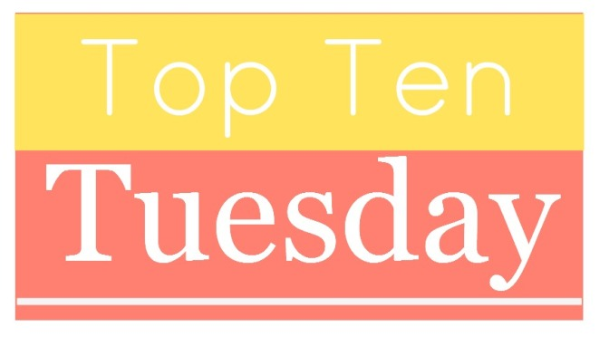 Top Ten Tuesday: Top 10 Authors I'd Buy No Matter What